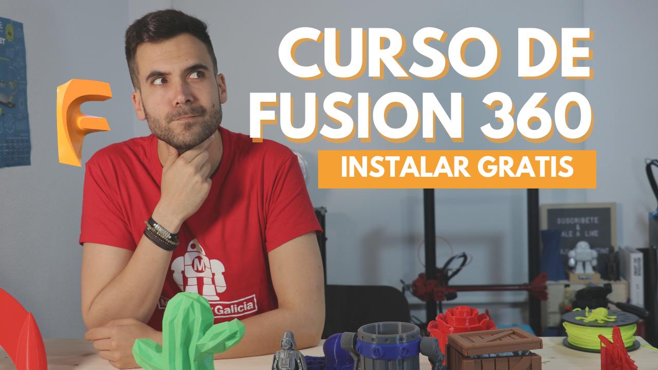 CURSO FUSION 360 - para principiantes ?- DESCARGA E INSTALACIÓN 100% GRATIS - en Español #00 - govaju 3d printing - impresión 3d