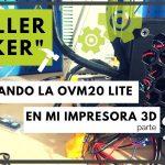 Configurando Marlin - OVM20Lite en mi impresora 3D - Parte 2/3