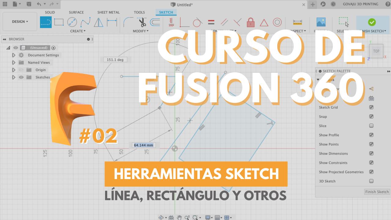 CURSO FUSION 360 - ¿CÓMO DIBUJAR UN SKETCH? ✍ Parte 1 - Línea y rectángulo - govaju 3d printing