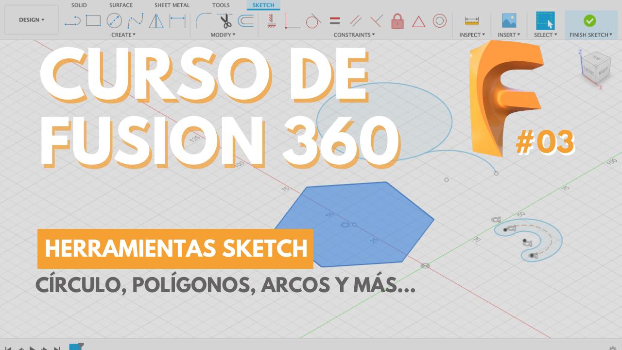 aprender fusion 360 gratis - govjau 3d printing - sketch - circulo, arco, poligono2